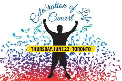 Celebration of Life Concert June 22 - Toronto